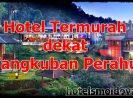 30 Hotel Murah dekat Tangkuban Perahu Lembang Bandung