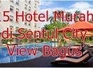 15 Hotel Murah di Sentul City Bogor Dengan View Bagus
