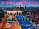 Villa & Hotel Dengan Fasilitas Private Pool di Bandung Jawa Barat, Harga Mulai dari Rp 187.847 Per malam