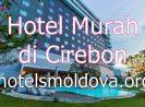 11 Hotel Murah di Cirebon Kota Dekat Stasiun Kejaksaan Grage Mall, Tarif Harga Mulai dari 100 Ribuan Per Malam